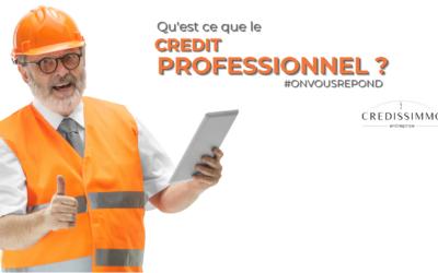 Qu'est ce que le crédit professionnel ?